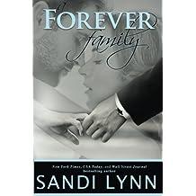 A Forever Family (Forever Trilogy) (Volume 6) by Sandi Lynn (2015-07-02)