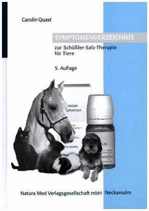Symptomverzeichnis zur Schüßler-Salz-Therapie für Tiere - Therapie Salz
