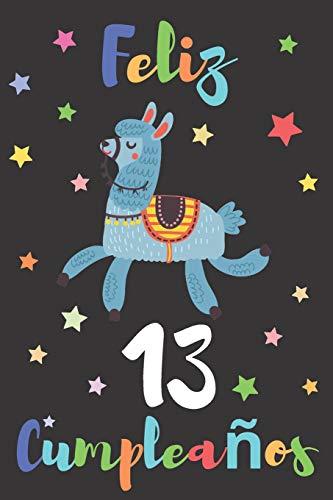 Feliz 13 Cumpleaños: Regalo para Niños o Niñas de 13 Años | Con Espacio para Apuntar y Dibujar | Diario o Agenda