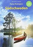 Kanu Kompass Südschweden: Das Reisehandbuch für Paddler - Björn Nehrhoff von Holderberg