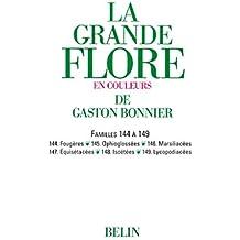 La grande Flore (Volume 20) - Famille 144 à 149: Famille 144 à 149
