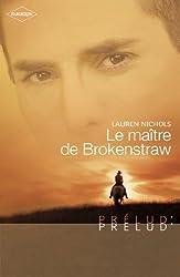 Le maître de Brokenstraw (Harlequin Prélud') (Prelud' t. 153)