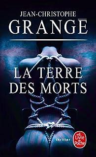 La terre des morts par Jean-Christophe Grangé