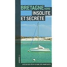 Bretagne Nord insolite et secrte