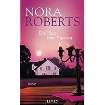 Ein Haus zum Träumen: Roman