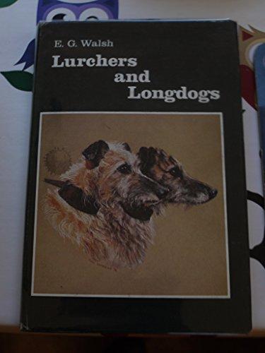 Lurchers and longdogs