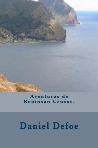 Aventuras de Robinson Crusoe. por Daniel Defoe