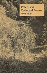 [Collected Poems, 1955-1975] (By: Peter Levi) [published: December, 1984]