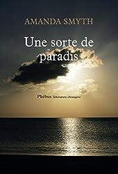 Une sorte de paradis (Littérature étrangère) (French Edition)