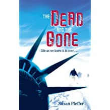 The Dead and the Gone (The Last Survivors, Book 2) by Susan Pfeffer (2008-03-03)