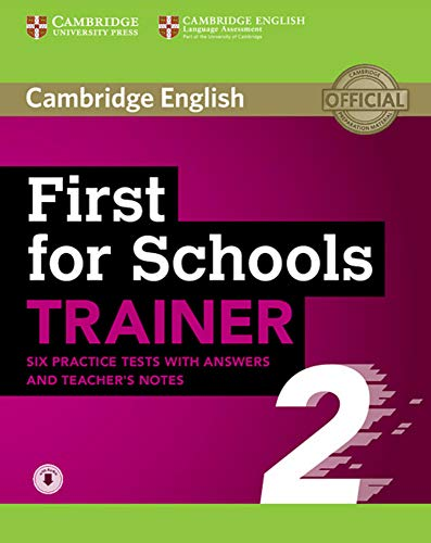 First for Schools Trainer 2 for the revised