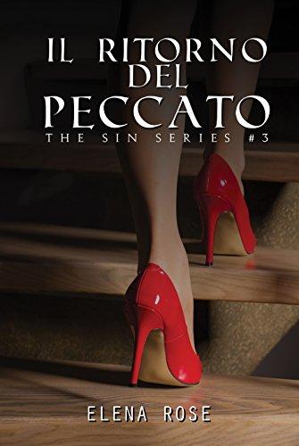 Il ritorno del peccato: The sin series #3 di [Rose, Elena]