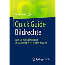 Quick Guide Bildrechte: Was Sie zur Bildnutzung in Marketing & PR wissen müssen
