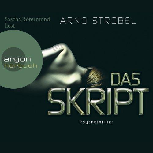 Buchseite und Rezensionen zu 'Das Skript' von Arno Strobel