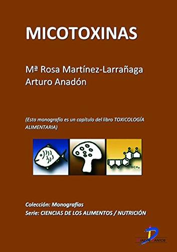 Micotoxinas ( Este capitulo pertenece al libro Toxicología alimentaria )