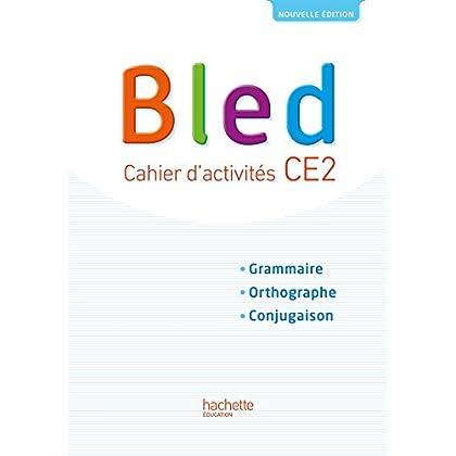 Bled CE2 - Cahier l'élève - Edition 2017