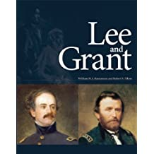 Lee and Grant by Rasmussen, William M.S., Tilton, Robert S. (2007) Hardcover
