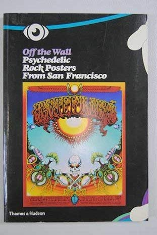 Psychedelic Rock Posters From San Francisco -