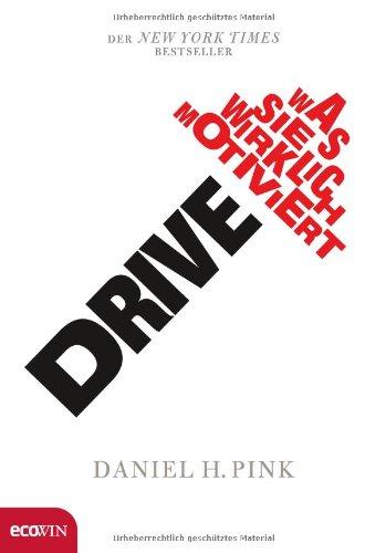 Buchseite und Rezensionen zu 'Drive: Was Sie wirklich motiviert' von Daniel H Pink