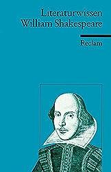 William Shakespeare: (Literaturwissen) (Reclams Universal-Bibliothek)