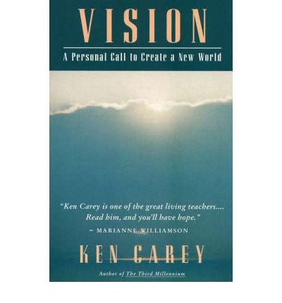 [(Vision)] [Author: Ken Carey] published on (February, 1993)