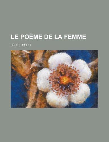 Le Poeme de La Femme