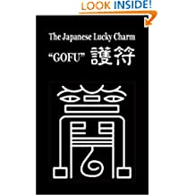 "The Japanese Lucky Charm: 28 Good Lucks brought to you by ""Gofu"", - a tutelary guardian."