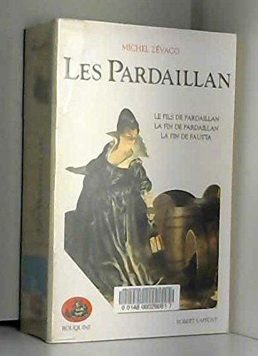 Les Pardaillan, Tome 3 : par Michel Zévaco