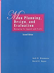 Menu Planning, Design, and Evaluation: Managing for Appeal and Profit