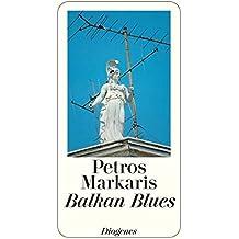 Balkan Blues. Geschichten