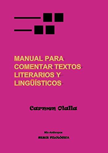 Manual de comentario de textos literario y lingüístico (mix-anthropos FILOLÓGICA)
