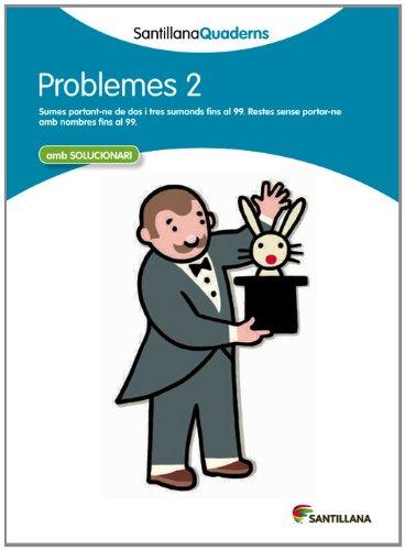 PROBLEMES 2 SANTILLANA QUADERNS - 9788468013978