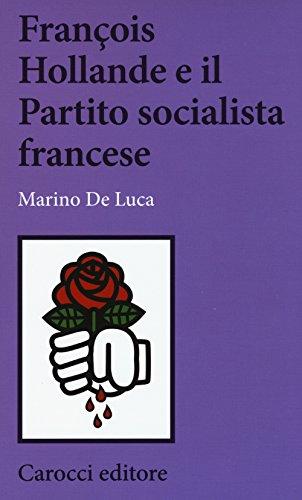 Franois Hollande e il partito socialista francese
