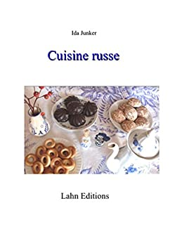 Cuisine russe ebook ida junker boutique kindle for Cuisine russe