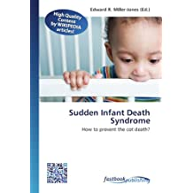 Sudden Infant Death Syndrome: How to prevent the cot death?
