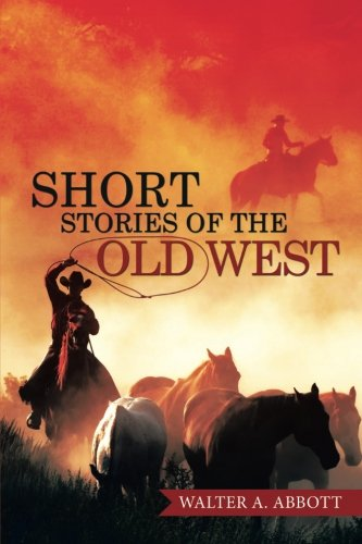 SHORT STORIES OF THE OLD WEST