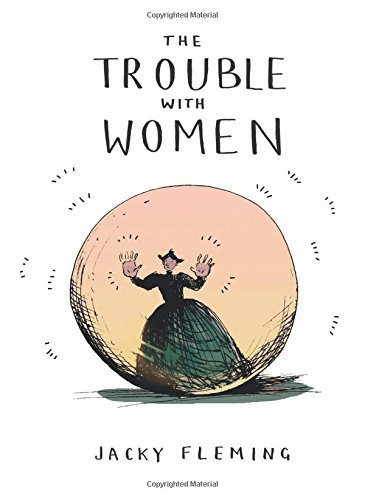 The Trouble with Women by Jacky Fleming (2016-09-20)