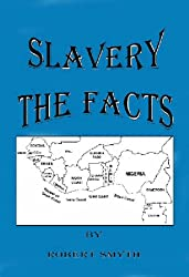 Slavery: The Facts