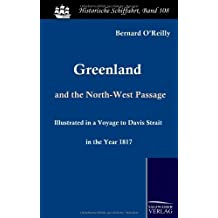 Greenland and the North-West Passage: Illustrated in a Voyage to Davis Strait in the Year 1817