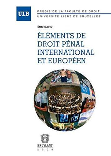 Eléments de droit pénal international et européen