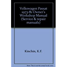 Volkswagen Passat 1973-81 Owner's Workshop Manual (Service & repair manuals)