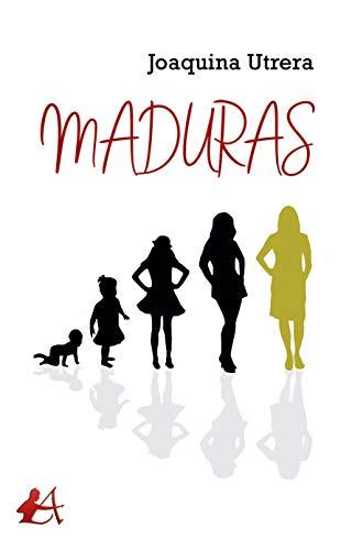Maduras eBook: Joaquina Utrera: Amazon.es: Tienda Kindle