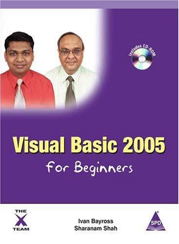 Visual Basic 2005 for Beginners (Book/CD-Rom) by Ivan Bayross, Sharanam Shah (2006) Paperback