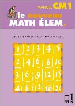 Math élem. : CM1 (livre de l'élève) de Gérard Champeyrache ( 9 avril 2001 )