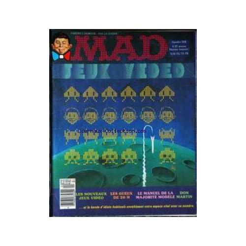 MAD [No 8] du 31/12/2099 - JEUX VIDEO - LES GUEUX DE 20H - LE MANUEL DE LA MAJORITE - DON MARTIN.