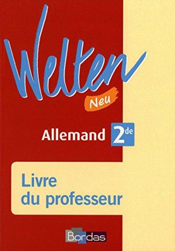 Welten Neu 2de • Livre du professeur (2d. 2010)