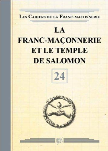 La franc-maçonnerie et le temple de Salomon par Oxus (éditions)