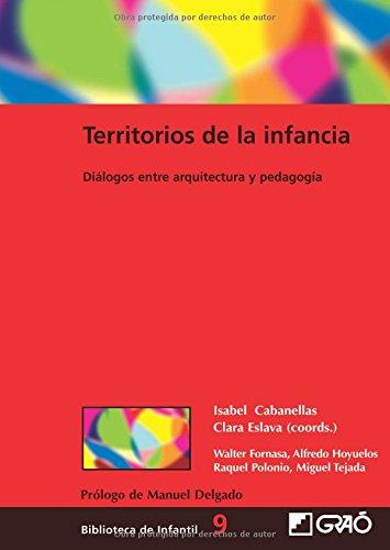 Territorios de la infancia: 009 (Biblioteca De Infantil) por Isabel Cabanellas Aguilera