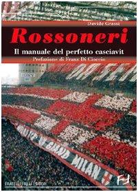 Il manuale del perfetto milanista por Davide Grassi