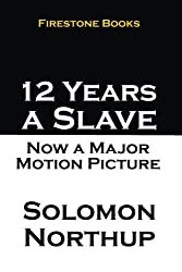 12 Years a Slave (Annotated) (English Edition)